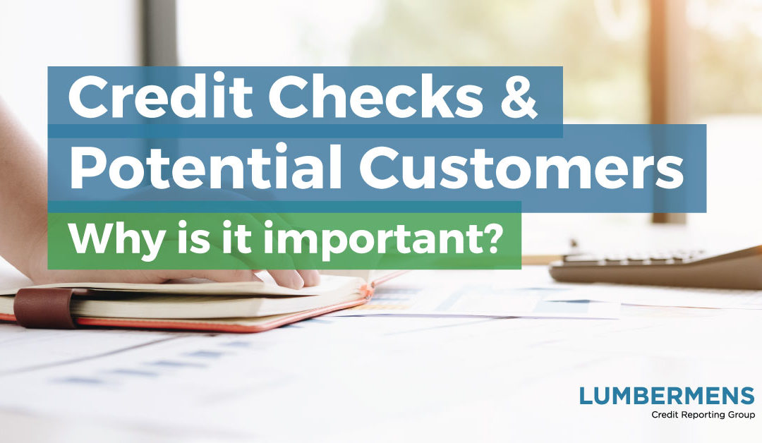 The Importance of Running Credit Checks on Potential Customers
